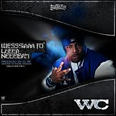 Play & Download Wesssiaaa Fo' Leeea Neeeeah by WC | Napster