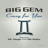 Play & Download Crazy For You by Gemini (Rap) | Napster
