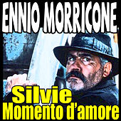Play & Download Via Mala: Silvie momento d'amore by Ennio Morricone | Napster
