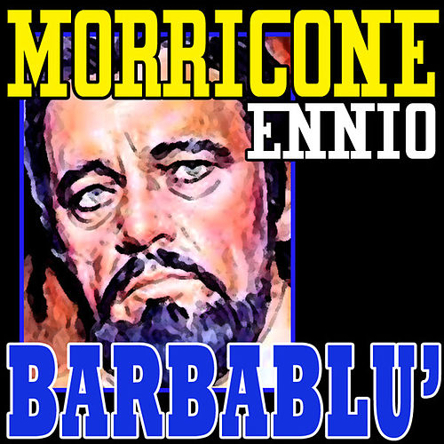 Play & Download Barbablù: Barbablù by Ennio Morricone | Napster