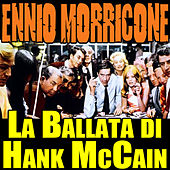 Gli Intoccabili: La ballata di Hank McCain by Ennio Morricone
