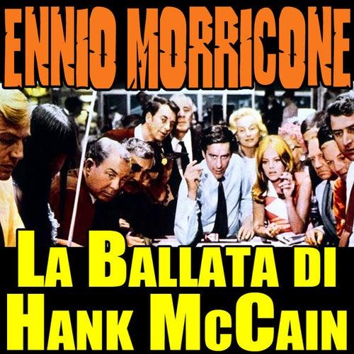 Play & Download Gli Intoccabili: La ballata di Hank McCain by Ennio Morricone | Napster