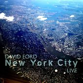 Play & Download New York City Live by David Ford | Napster