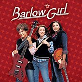 Barlow Girl by Various Artists