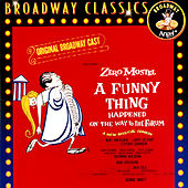 Play & Download A Funny Thing Happened On The Way To The Forum (Original Broadway Cast) by Various Artists | Napster