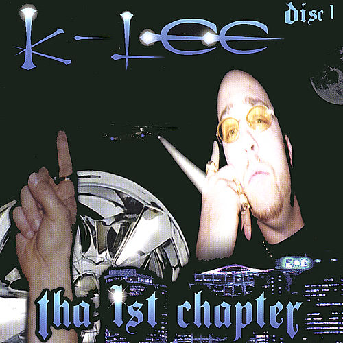 Play & Download Tha 1st Chapter: Disc 1 by K-Lee | Napster