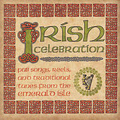 Play & Download Irish Celebration by Various Artists | Napster