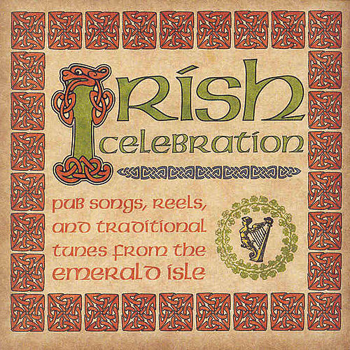 Irish Celebration by Various Artists
