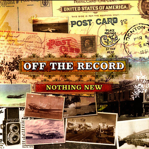 Play & Download Nothing New by Off the Record | Napster
