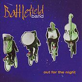 Play & Download Out for the Night by Battlefield Band | Napster