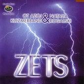 Play & Download Zets by Ot Azoj Klezmerband | Napster
