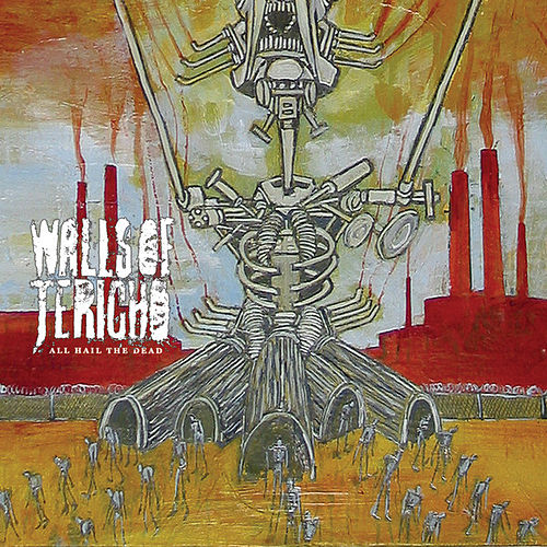 Play & Download All Hail The Dead by Walls of Jericho | Napster