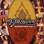 Play & Download Bellydance Superstars Vol. II by Various Artists | Napster