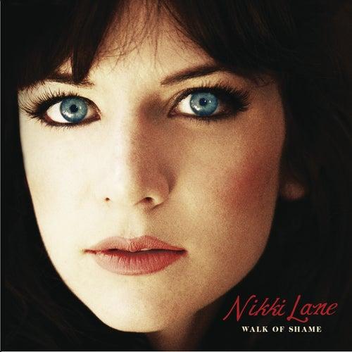 Play & Download Walk of Shame by Nikki Lane | Napster