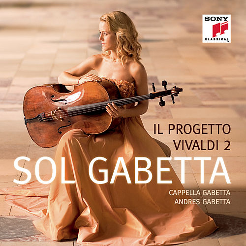 Play & Download Il Progetto Vivaldi 2 by Sol Gabetta | Napster