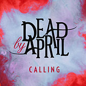 Play & Download Calling by Dead by April | Napster