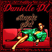 Play & Download Single Girl - Single by Danielle