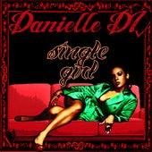 Single Girl - Single by Danielle