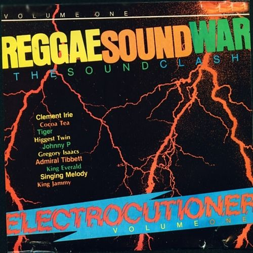 Reggae Sound War Electrocutioner Vol. 1 by Various Artists