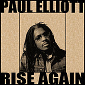 Play & Download Rise Again by Paul Elliott | Napster