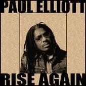 Rise Again by Paul Elliott
