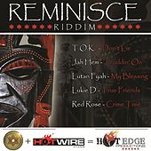 Play & Download Reminisce Riddim by Various Artists | Napster
