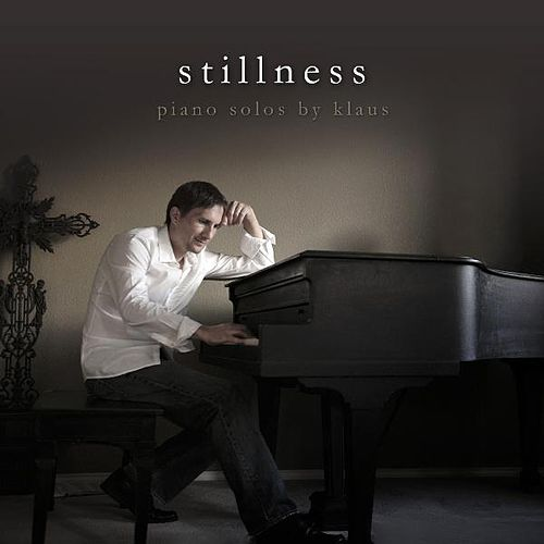 Stillness (Piano Solos) by Klaus & Klaus