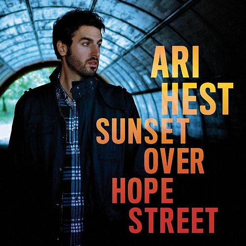 Play & Download Sunset Over Hope Street by Ari Hest | Napster