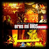 Play & Download Eres Mi Dios by Miel San Marcos | Napster