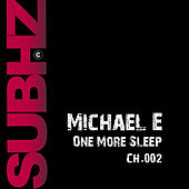 One More Sleep by Michael e