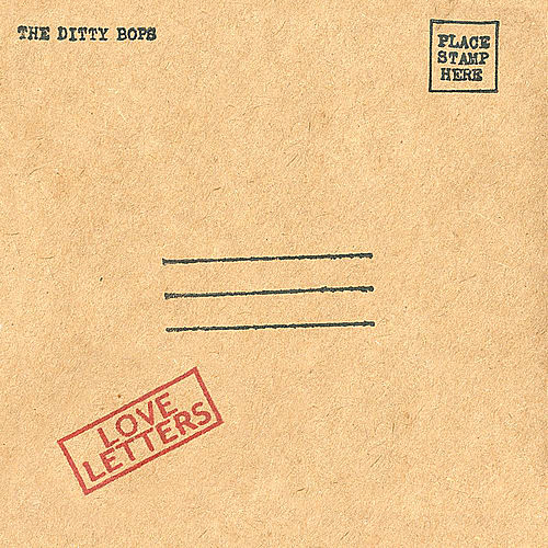 Love Letters by The Ditty Bops