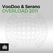 Play & Download Overload 2011 by Voodoo & Serano | Napster