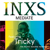 Play & Download Mediate by INXS | Napster