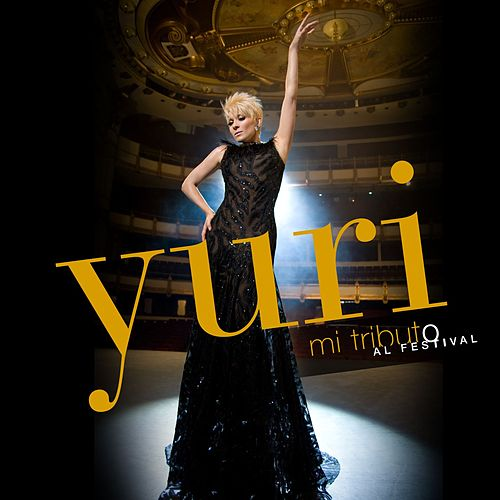 Play & Download Mi tributo al Festival by Yuri | Napster