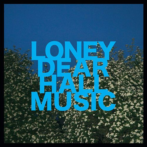 Play & Download Hall Music by Loney, Dear | Napster