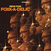 Play & Download Foxx-A-Delic by Redd Foxx | Napster