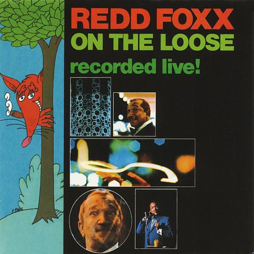 Play & Download On The Loose: Recorded Live! by Redd Foxx | Napster