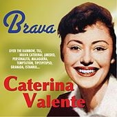 Brava by Caterina Valente