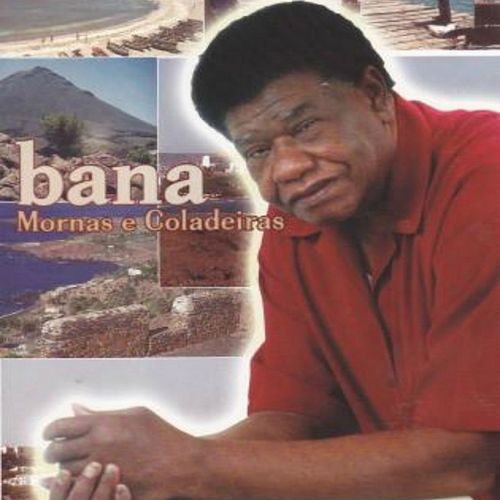 Play & Download Mornas e Coladeiras by Bana | Napster