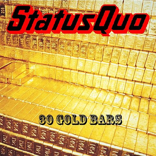 Play & Download 30 Gold Bars by Status Quo | Napster