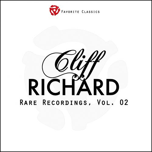 Play & Download Rare Recordings, Vol. 2 (Cliff Richard and the Shadows) by Cliff Richard | Napster