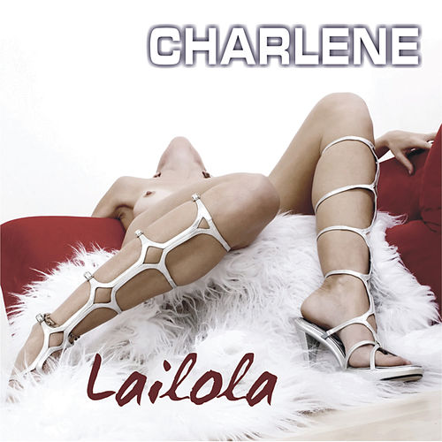 Play & Download Lailola by Charlene | Napster
