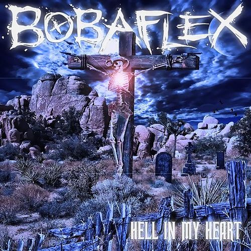 Play & Download Hell In My Heart by Bobaflex | Napster