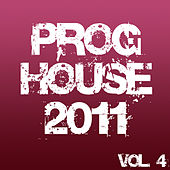 Proghouse 2011, Vol. 4 by Various Artists