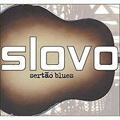 Play & Download Sertao Blues by Slovo | Napster