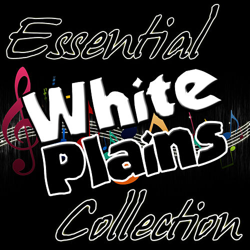 Play & Download Essential White Plains Collection by White Plains | Napster