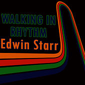 Play & Download Walking In Rhythm: Lively Edwin Starr Hits by Edwin Starr | Napster