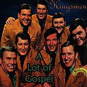 Play & Download Bibletone: A Lot of Gospel by The Kingsmen (Gospel) | Napster