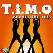 Soul Shift Music: Groove Like This by Timo