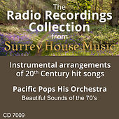 Beautiful Sounds of the 70's by Pacific Pops Orchestra